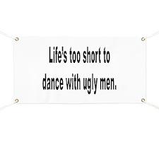 No Ugly Men Banner