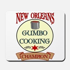 New Orleans Gumbo Cooking Cha Mousepad