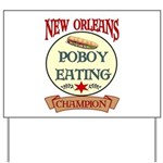 New Orleans Poboy Eating Cham Yard Sign