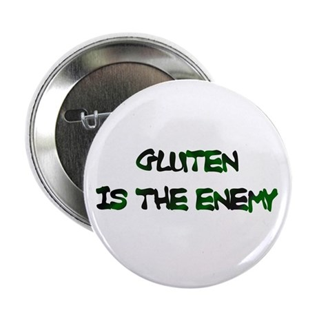 "GLUTEN IS THE ENEMY 2.25"" Button (10 pack)"