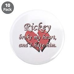 Rickey broke my heart and I hate him 3.5
