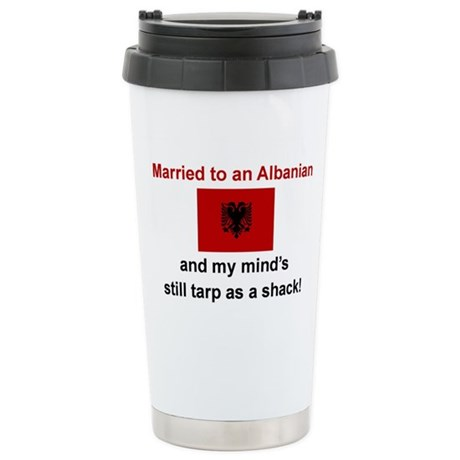 Married To An Albanian Stainless Steel Travel Mug