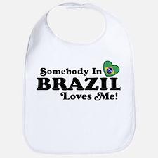 Somebody In Brazil Loves Me Bib