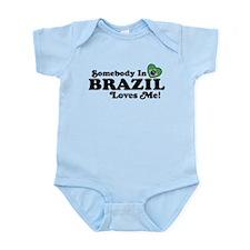 Somebody In Brazil Loves Me Infant Bodysuit