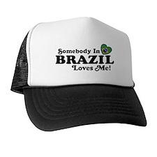 Somebody In Brazil Loves Me Trucker Hat