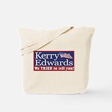 Kerry - We Tried  Tote Bag