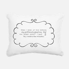 Cute I made a huge mistake Rectangular Canvas Pillow