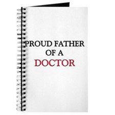 Proud Father Of A DOCTOR Journal