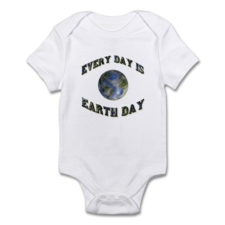 Every Day Is Earth Day Infant Bodysuit
