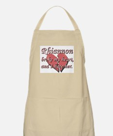 Rhiannon broke my heart and I hate her BBQ Apron