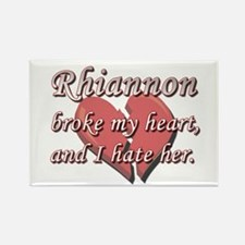 Rhiannon broke my heart and I hate her Rectangle M