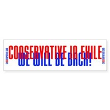 Conservative in Exile Bumper Bumper Sticker