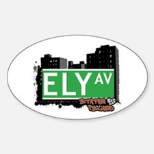 ELY AVENUE, STATEN ISLAND, NYC Oval Decal
