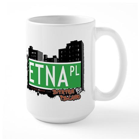 ETNA PLACE, STATEN ISLAND, NYC Large Mug