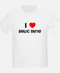 I LOVE GARLIC BREAD Kids T-Shirt