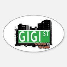 GIGI STREET, STATEN ISLAND, NYC Oval Decal