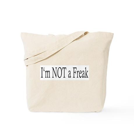 I'm NOT a Freak Tote Bag