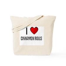 I LOVE CINNAMON ROLLS Tote Bag