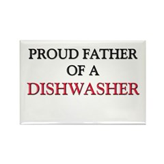 Proud Father Of A DISHWASHER Rectangle Magnet
