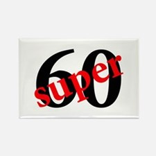 Super 60th Birthday Rectangle Magnet