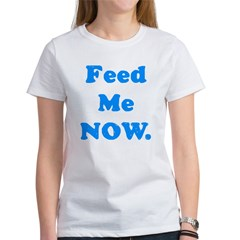 Feed Me Now Tee