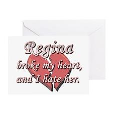 Regina broke my heart and I hate her Greeting Card