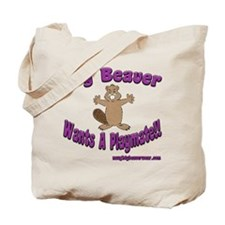 My Beaver Wants A Playmate! Tote Bag