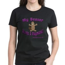 My Beaver Wants A Playmate! Tee