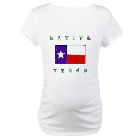 Native Texan Maternity T-Shirt
