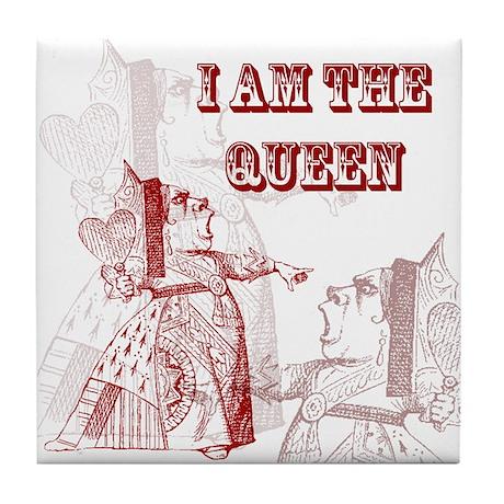 I am the Queen Tile Coaster