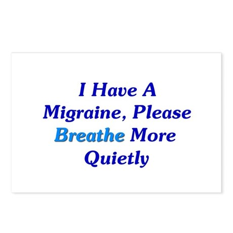 I Have A Migraine Postcards (Package of 8)