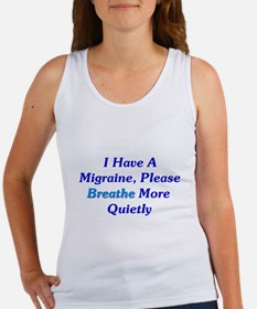 I Have A Migraine Women's Tank Top
