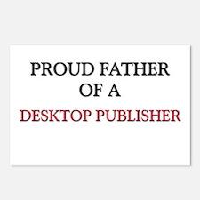 Proud Father Of A DESKTOP PUBLISHER Postcards (Pac