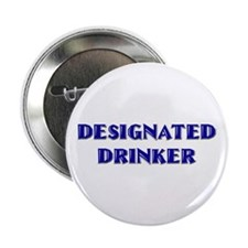 "Designated Drinker 2.25"" Button"