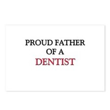 Proud Father Of A DENTIST Postcards (Package of 8)