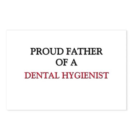 Proud Father Of A DENTAL HYGIENIST Postcards (Pack