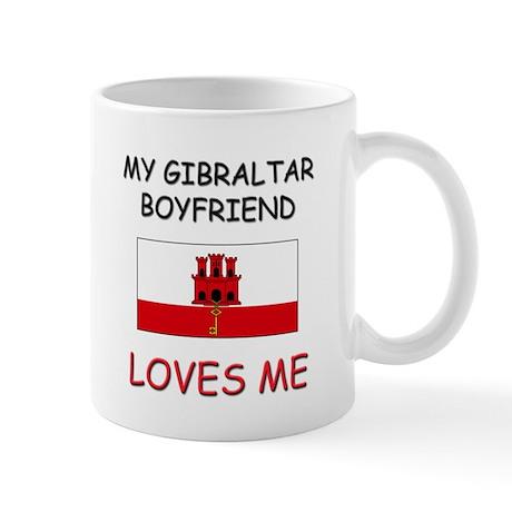 My Gibraltar Boyfriend Loves Me Mug