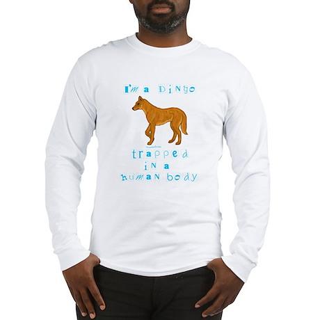 I'm a Dingo Long Sleeve T-Shirt