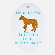 I'm a Dingo Oval Ornament