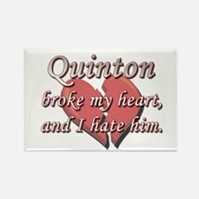 Quinton broke my heart and I hate him Rectangle Ma
