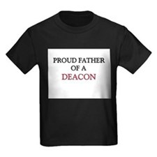 Proud Father Of A DEACON Kids Dark T-Shirt