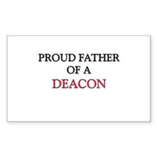 Proud Father Of A DEACON Rectangle Sticker