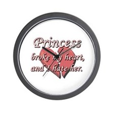 Princess broke my heart and I hate her Wall Clock