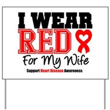 I Wear Red Wife Yard Sign