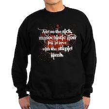 Sick Masochistic Lion Sweatshirt