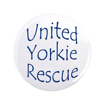 "United Yorkie Rescue 3.5"" Button"