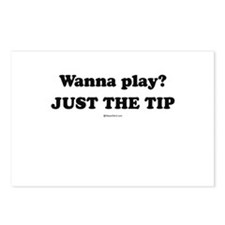 Wanna Play? Just the tip Postcards (Package of 8)