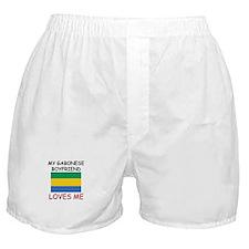 My Gabonese Boyfriend Loves Me Boxer Shorts