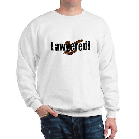 Lawyered! Sweatshirt