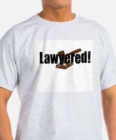 Lawyered! T-Shirt